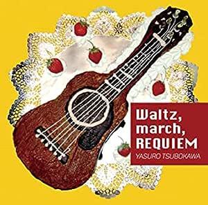 Waltz, march, REQUIEM