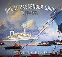 Great Passenger Ships 1950-1960