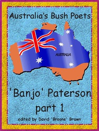 Australias Bush Poets Banjo Paterson part 2