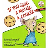 If You Give a Mouse a Cookie Big Book (If You Give...)