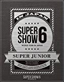 SUPER JUNIOR WORLD TOUR SUPER SHOW6 in JAPAN (Blu-ray Disc2枚組) (初回生産限定)/