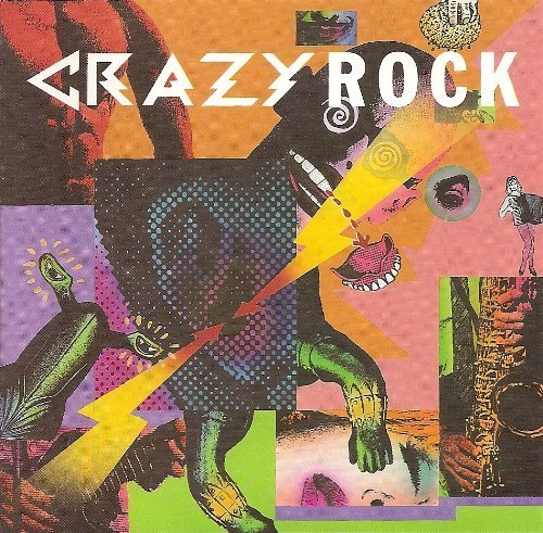 Crazy Rock by Piscopo, Napoleon XIV, Nabors, Yankovic, Verne, Five Blobs (1996-02-19) 【並行輸入品】