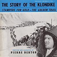 Story of Klondike: Stampede for Gold-Golden Trail