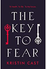 The Key to Fear Kindle Edition