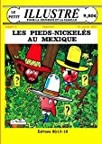 Les Pieds-Nickeles Au Mexique Le Petit Illustre N 3 Janvier 2014