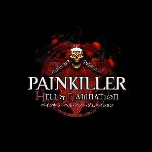 PAINKILLER HELL & DAMNATION (ペインキラーヘル・アンド・ダムネイション) - PS3