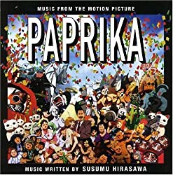Paprika: Music From the Motion Picture - O.S.T.