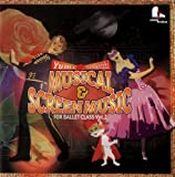 Musical & Screen Music For Ballet Class Vol.2