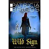 Wild Sign: An Alpha and Omega Novel: Book 6