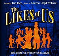 The Likes of Us [Live from the Sydmonton Festival]