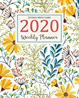 2020 Weekly Monthly Planner: 2020 Daily Weekly Monthly Calendar Planner Schedule Organizer For To Do List Academic Schedule Agenda Logbook Or Student Teacher Organizer Journal Notebook Business Appointment W/ Holidays | Yellow Floral Design (Daily Weekly Monthly Planners)