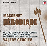 Massenet: Herodiade (The Sony Opera House)