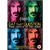 Eat That Question: Frank Zappa