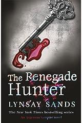 The Renegade Hunter: Book Twelve (Argeneau Vampires 12) Kindle Edition