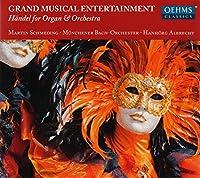 Handel: Grand Musical Entertai