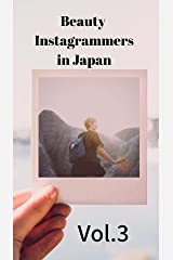 Beauty Instagrammers in Japan: Vol.3 (BIJ) (English Edition) Kindle版