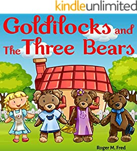 Goldilocks and the Three Bears : Book for kids: Bedtime Fantasy Stories Children Picture Fairy Tale Ages 4-8 (Bedtime Stories Book for Boy, Girls and Kids 6) (English Edition)