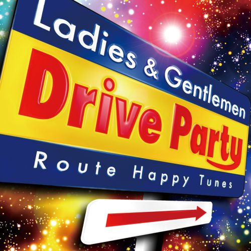 DRIVE PARTY