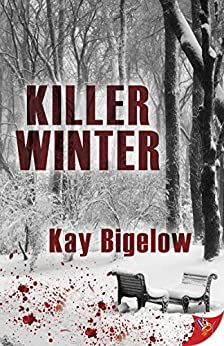 Killer Winter by [Bigelow, Kay]