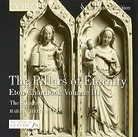 The Pillars of Eternity: Eton Choirbook Volume III (2004-11-30)