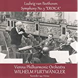 ベートーヴェン : 交響曲 第3番 「英雄」 (Ludwig van Beethoven : Symphony No.3 ''Eroica'' / Wilhelm Furtwangler, Vienna Philharmonic Orchestra) (November 1952 Vienna)