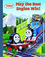 Thomas and Friends: May the Best Engine Win (Thomas & Friends) (A Golden Classic)