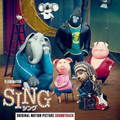 【映画】SING(シング)|サントラ日本版収録曲&原曲が豪華すぎる