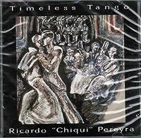 Timeless Tango (Ricardo Chiqui Pereyra)