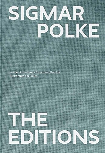 Download Sigmar Polke: The Editions 3960981082