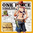 ONE PIECE Island Song Collection マリンフォード「Save My Heart」