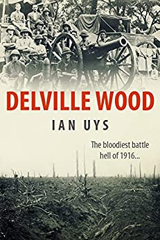 Delville Wood by [Uys, Ian S]