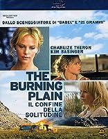 The Burning Plain [Italian Edition]