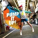 PUMP IT UP! 画像