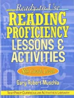Ready-to-Use Reading Proficiency Lessons & Activities: 8th Grade Level (J-B Ed: Test Prep)