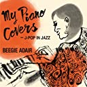 My Piano Covers - J-Pop In Jazz