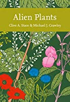 Alien Plants (Collins New Naturalist Library)