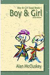 Boy & Girl (The Boy & Girl Saga Book 1) Kindle Edition