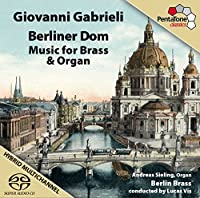 Gabrieli: Music for Brass & Organ