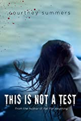 This Is Not a Test: A Novel Kindle Edition