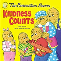 The Berenstain Bears Kindness Counts (Berenstain Bears Living Lights)