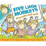 Five Little Monkeys Play Hide and Seek (A Five Little Monkey…