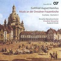 Gottfried August Homilius: Musik an der Dresdner Frauenkirche Cantatas- Kantaten l