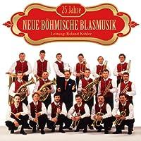 25 Jahre Neue Boehmische Blasmusik