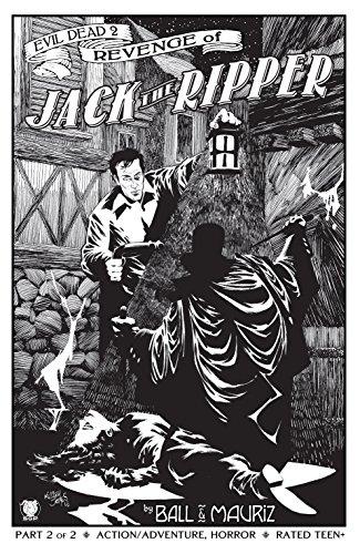 Evil Dead 2: Revenge of Jack the Ripper #2 (Evil Dead 2: Revenge of...)