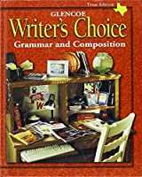 Writers Choice: Grammar and Composition Texas Edition