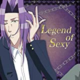 Legend of Sexy(TVアニメ「学園ハンサム」より)