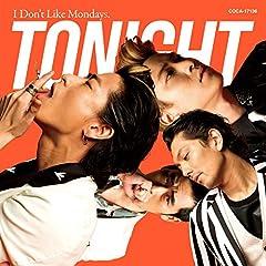 I Don't Like Mondays.「TONIGHT」のCDジャケット