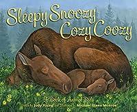 Sleepy Snoozy Cozy Coozy