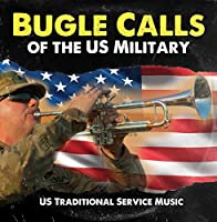Bugle Calls of the US Military (Traditional) [並行輸入品]