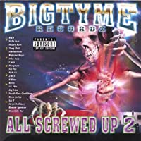 All Screwed Up 2